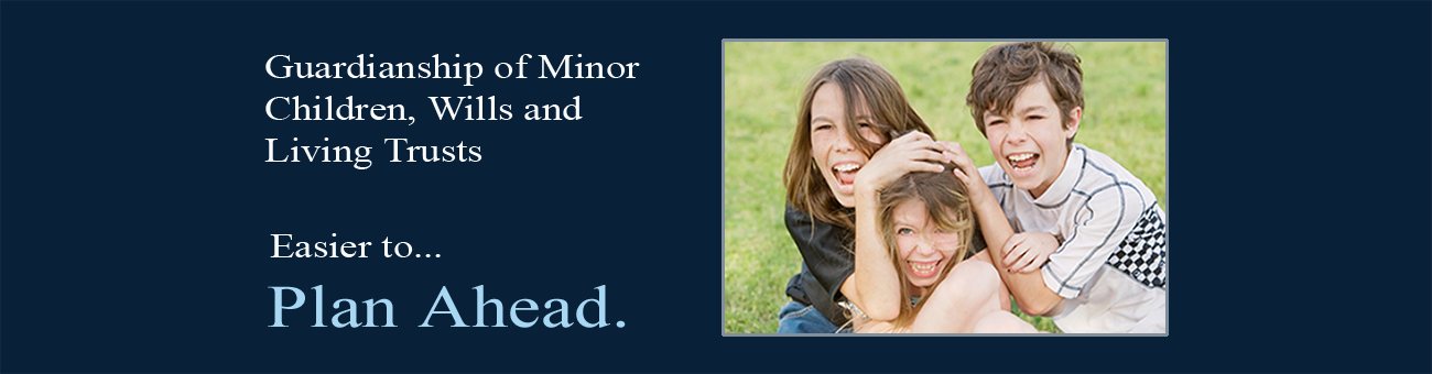 Guardianship of a Minor Child and Living Trusts