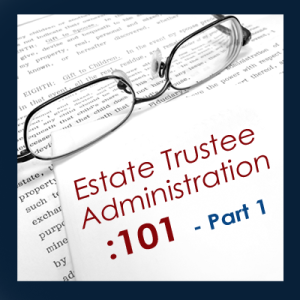 estate_trustee_administration_how_to_attorney1